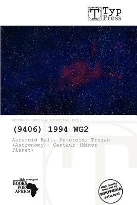 (9406) 1994 Wg2 (Paperback): Cornelia Cecilia Eglantine