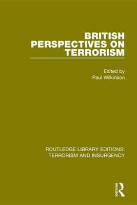 British Perspectives on Terrorism (Electronic book text): Paul Wilkinson