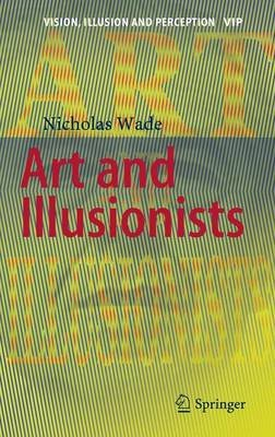 Art and Illusionists (Hardcover, 1st ed. 2016): Nicholas Wade