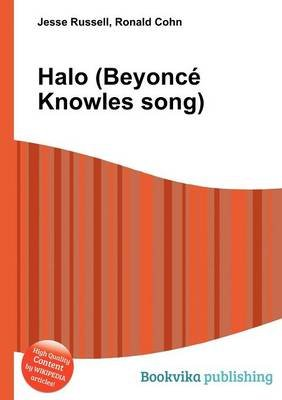 Halo (Beyonce Knowles Song) (Paperback): Jesse Russell, Ronald Cohn