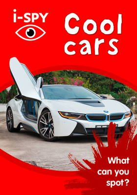 i-SPY Cool Cars - What Can You Spot? (Paperback): I Spy
