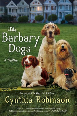 The Barbary Dogs (Paperback): Cynthia Robinson