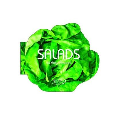Salads: 50 Easy Recipes (Hardcover): Academia Barilla