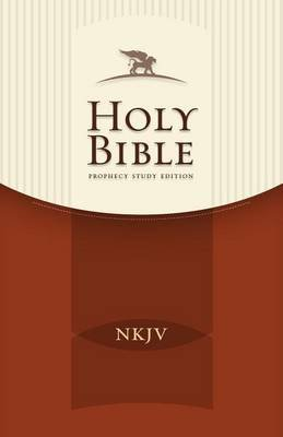 Prophecy Study Bible-NKJV (Hardcover): Doug Batchelor