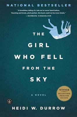 The Girl Who Fell from the Sky (Electronic book text): Heidi W. Durrow