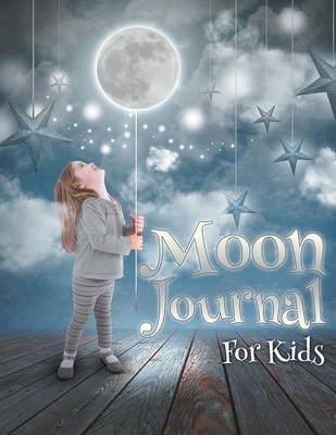 Moon Journal for Kids (Paperback): Speedy Publishing LLC