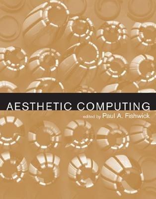 Aesthetic Computing (Paperback): Paul A. Fishwick