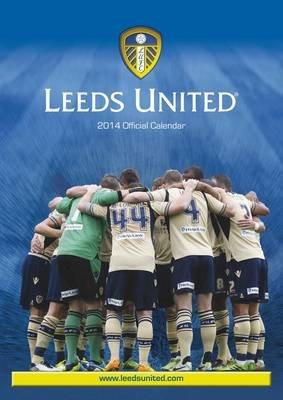 Official Leeds United 2014 Calendar (Calendar):