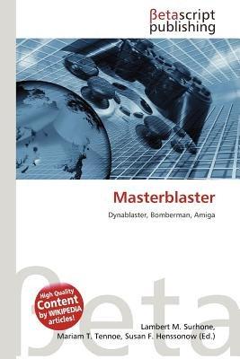 Masterblaster (Paperback): Lambert M. Surhone, Mariam T. Tennoe, Susan F. Henssonow