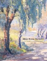 Miles Boyer Dechant - An American Impressionist, - (Hardcover, illustrated edition): David Mitchell Dechant