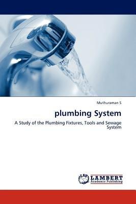 Plumbing System (Paperback): Muthuraman S