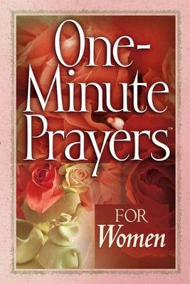 One-Minute Prayers for Women (Paperback): Hope Lyda