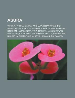 Asura - Varuna, Vritra, Daitya, Andhaka, Hiranyakashipu