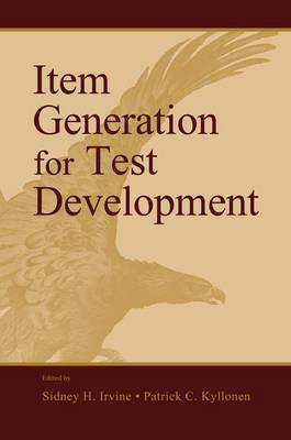 Item Generation for Test Development (Paperback): Sidney H. Irvine, Patrick C. Kyllonen