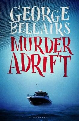 Murder Adrift (Electronic book text): George Bellairs