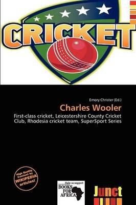 Charles Wooler (Paperback): Emory Christer