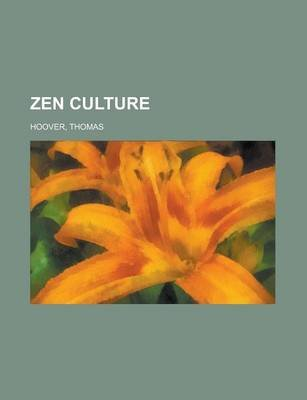 Zen Culture (Paperback): Thomas Hoover
