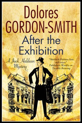 After the Exhibition - A Classic British Mystery Set in the 1920s (Paperback): Dolores Gordon-Smith