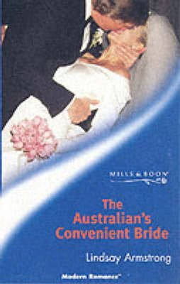 The Australian's Convenient Bride (Paperback, New ed): Lindsay Armstrong