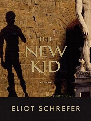 The New Kid (Electronic book text): Eliot Schrefer