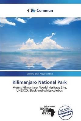 Kilimanjaro National Park (Paperback):
