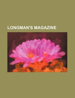 Longman's Magazine (Volume 1) (Paperback): unknownauthor, Books Group