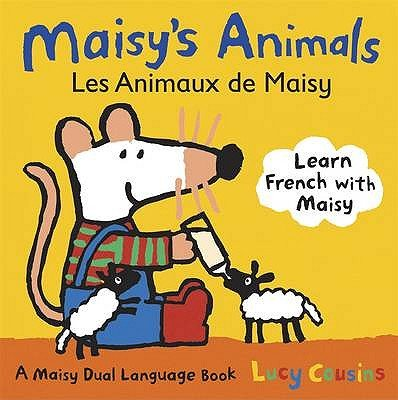 Maisy's Animals - Les Animaux De Maisy (Board book): Lucy Cousins