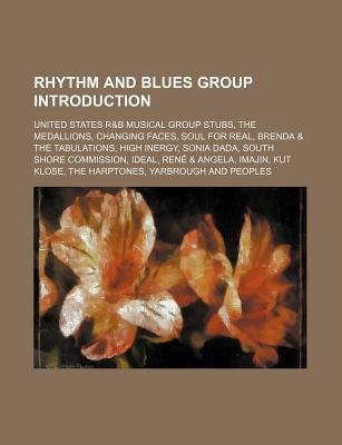 Rhythm and Blues Group Introduction - United States R&B Musical Group Stubs, the Medallions, Changing Faces, Soul for Real...