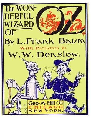 The Wonderful Wizard of Oz (Paperback): L. Frank Baum