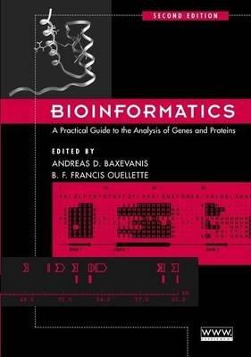 Bioinformatics (Electronic book text, 3rd): Andreas D Baxevanis, Francis B.F. Quellette, B F Ouellette