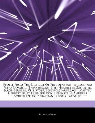 Articles on People from the District of Freudenstadt, Including - Petra Lammert, Theo-Helmut Lieb, Henriette Gaertner, Jakob...