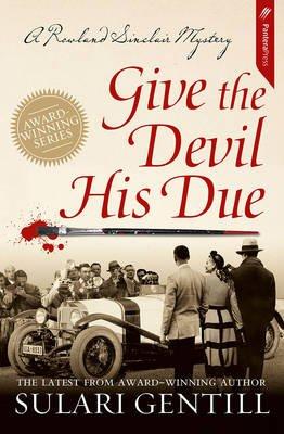 Give the Devil His Due (Paperback): Sulari Gentill