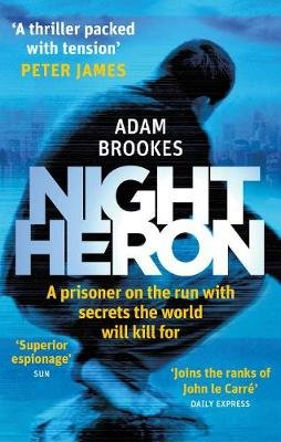 Night Heron (Electronic book text, Digital original): Adam Brookes