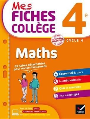 Mes Fiches College Maths 4e (French, Electronic book text): Corinne De Reggi, Marie Brigitte Goiffon-Jacquemont, Sonia Quinton