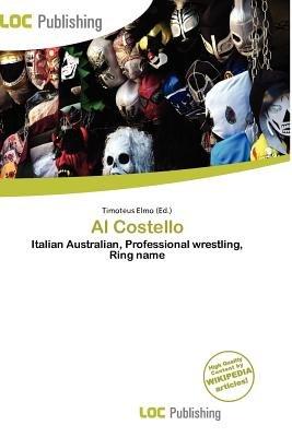 Al Costello (Paperback): Timoteus Elmo