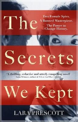 The Secrets We Kept (Paperback): Lara Prescott