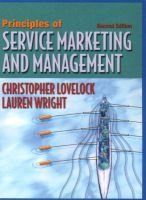 Principles of Service Marketing and Management (Paperback, 2nd Revised US ed): Christopher H. Lovelock, Lauren K Wright, Lauren...
