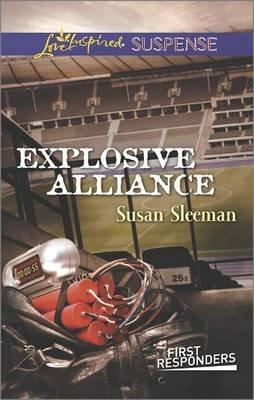 Explosive Alliance (Paperback): Susan Sleeman