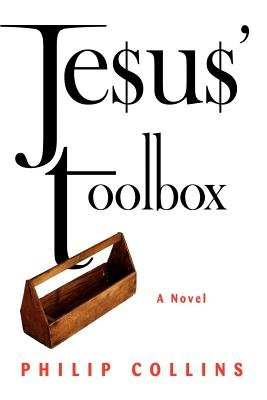 Jesus' Toolbox (Electronic book text): Philip Collins