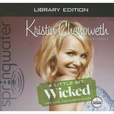 A Little Bit Wicked (Library Edition) (Standard format, CD, Library ed.): Kristin Chenoweth