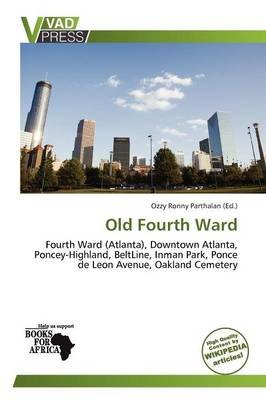 Old Fourth Ward (Paperback):