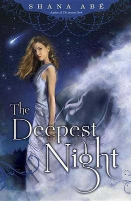 Deepest Night (Electronic book text): Shana Abe