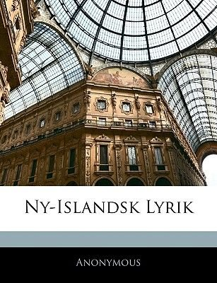 Ny-Islandsk Lyrik (Danish, Paperback): Anonymous