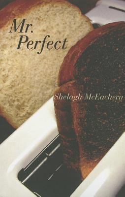 Mr. Perfect (Paperback): Shelagh McEachern