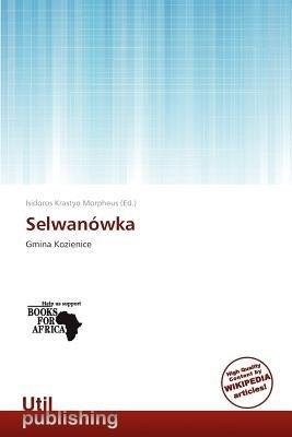 Selwan Wka (Paperback): Isidoros Krastyo Morpheus