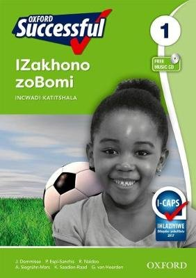 Oxford successful izakhono zobomi: Gr 1: Teacher's guide (Xhosa, Paperback): J. Dommisse, P. Espi-Sanchis, R. Naidoo, A....