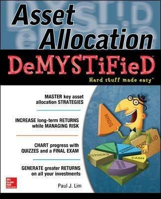 Asset Allocation DeMystified - A Self-Teaching Guide (Paperback): Paul Lim