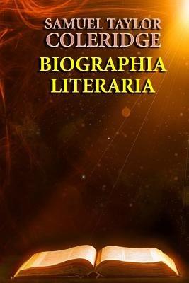 Biographia Literaria (Paperback): Samuel Taylor Coleridge