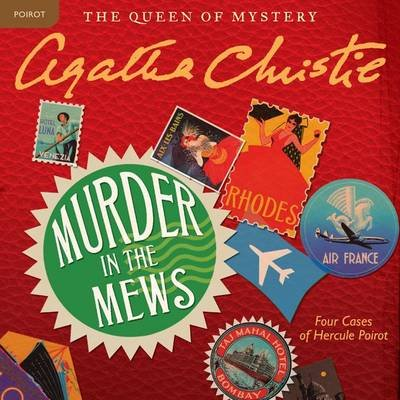 Murder in the Mews - Four Cases of Hercule Poirot (Downloadable audio file): Agatha Christie
