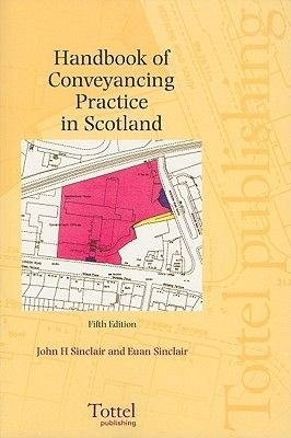Handbook of Conveyancing Practice (Paperback, 5th Revised edition): John Henderson Sinclair